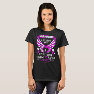 Chiropractors Are Gods Angels On Earth Tshirt