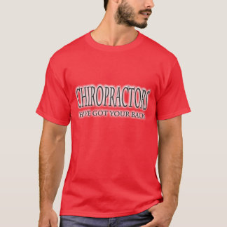 Chiropractors Have Got Your Back Black.png T-Shirt