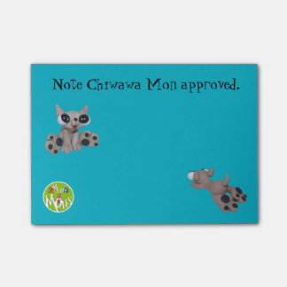 Chiwawa Mon Approved Post-it® Notes 4 x 3