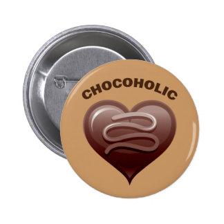 CHOCOHOLIC 2 INCH ROUND BUTTON