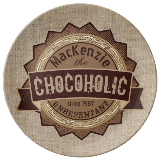 Chocoholic Chocolate Lover Grunge Badge Brown Logo Porcelain Plate