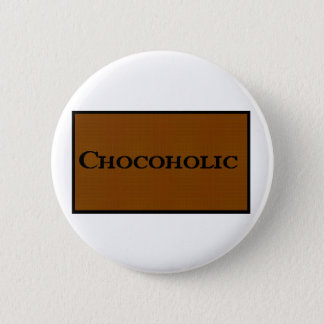 Chocoholic Flare 2 Inch Round Button