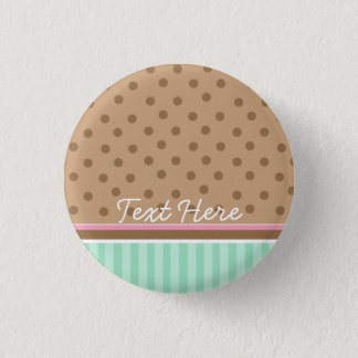 chocolate and mint patter: button badge