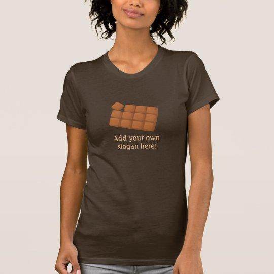 Chocolate Bar: Customizable Slogan T-Shirt