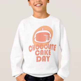 Chocolate Cake Day - Appreciation Day Sweatshirt