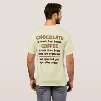 Chocolate, Coffee, Beans, Vegetables - Novelty T-Shirt