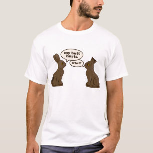 Easter bunny joke gifts on zazzle ca chocolate easter bunnies my butt hurts t shirt negle Choice Image