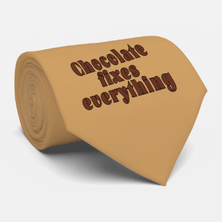 Chocolate fixes everything tie