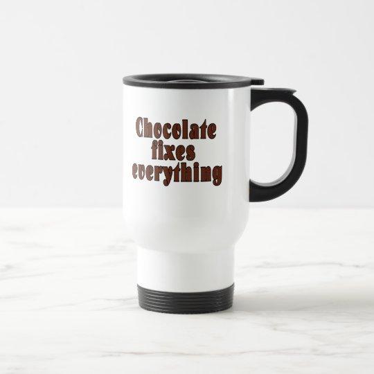 Chocolate fixes everything travel mug
