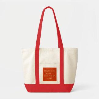 Chocolate is like patience ... tote bag