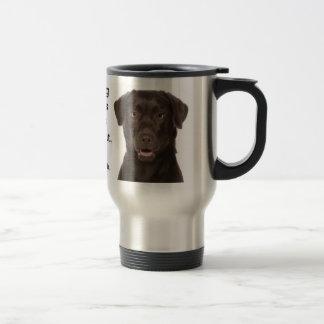 Chocolate Lab v. Wife Travel Mug