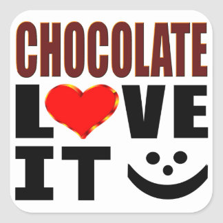Chocolate Love It Square Sticker