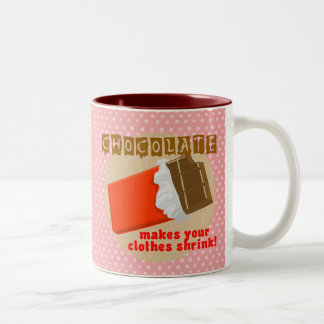 Chocolate Makes Your Clothes Shrink! Two-Tone Coffee Mug