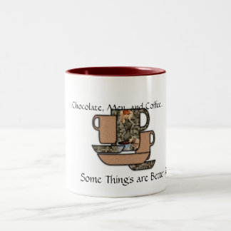 Chocolate, Men, & Coffee Mug