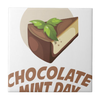 Chocolate Mint Day - Appreciation Day Tile