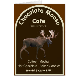 Chocolate Moose Cafe Card