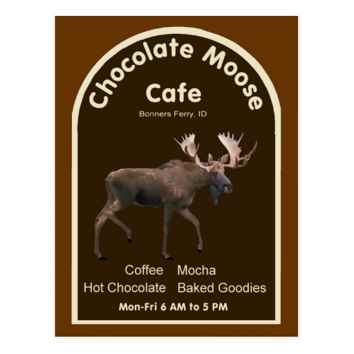Chocolate Moose Cafe Post Card