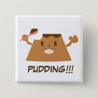 Chocolate PUDDING!!!! 2 Inch Square Button