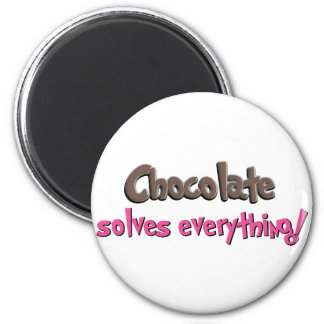 Chocolate solves everything! 2 inch round magnet
