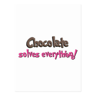 Chocolate solves everything! postcard