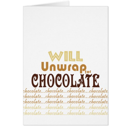 Chocolate Unwrap Card