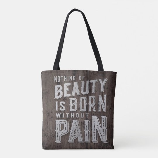 Chocolate Wooden Quote Beauty Born Typography Tote Bag