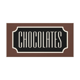 Chocolates Sign Canvas Gallery Wrap Canvas
