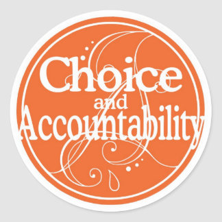 Choice and Accountability Sticker