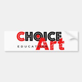 Choice-Art Educators Bumper Sticker