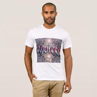 CHOICES /LIFE/ T-Shirt