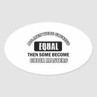 Choir master Job designs Oval Sticker