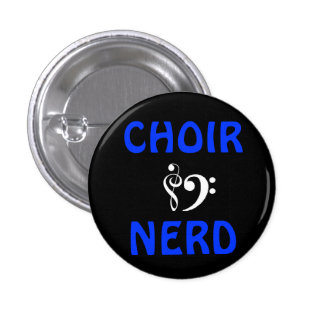 Choir Nerd 1 Inch Round Button