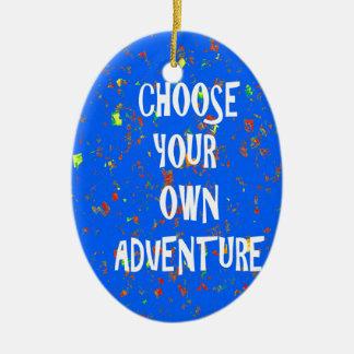 Choisissez l'année possèdent l'aventure - ornements