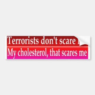 cholesterol bumper sticker