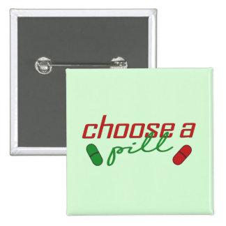 Choose A Pill 2 Inch Square Button
