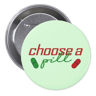 Choose A Pill 3 Inch Round Button