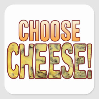 Choose Blue Cheese Square Sticker