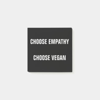 CHOOSE EMPATHY, CHOOSE VEGAN POST-IT NOTES