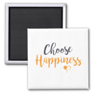 Choose Happiness Magnet