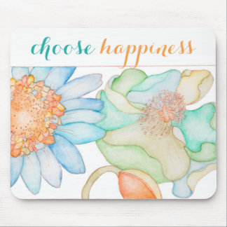 Choose Happiness mouse mat Mouse Pad