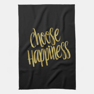 Choose Happiness Quote Faux Gold Foil Sparkly Kitchen Towel