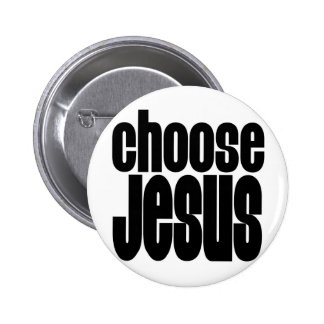 Choose Jesus 2 Inch Round Button