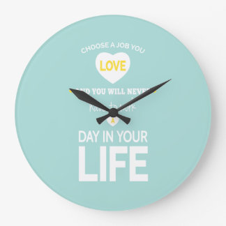 Choose Job Teal Inspirational Quotes Large Clock