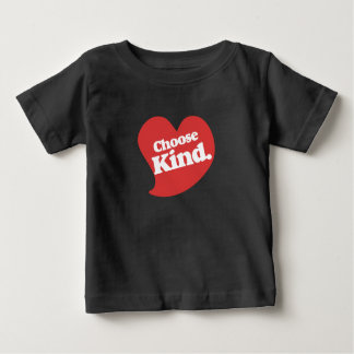 Choose Kind Baby T-Shirt