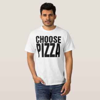 Choose Life Choose Pizza Funny 80s T Shirt