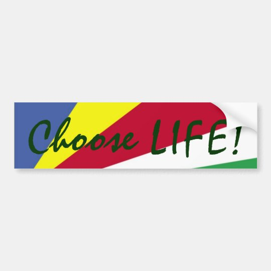 Choose LIFE! Colourful Bumper Sticker