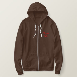 Choose Life Embroidered Hoodie