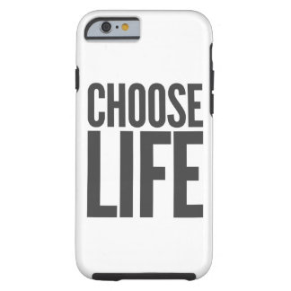 choose life tough iPhone 6 case