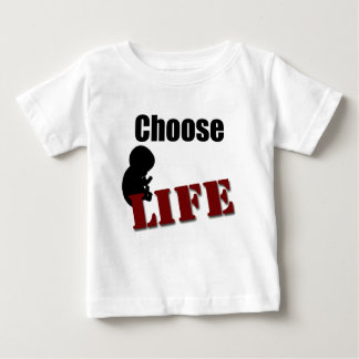 Choose Life with baby Baby T-Shirt