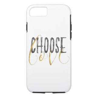 Choose Love Gold Black Inspirational Quote iPhone 8/7 Case